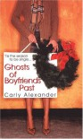 Ghosts of Boyfriends Past - Carly Alexander