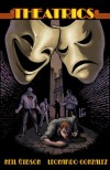 Theatrics - Neil Gibson, Leonardo A. Gonzales