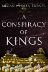 A Conspiracy of Kings (Queen's Thief) - Megan Whalen Turner