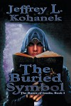 The Buried Symbol (The Runes of Issalia Book 1) - Jeffrey L. Kohanek