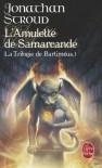 L'Amulette de Samarcande (La Trilogie de Bartiméus, #1) - Jonathan Stroud