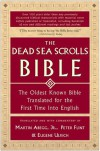 The Dead Sea Scrolls Bible - Martin G. Abegg Jr., Eugene Ulrich, Peter W. Flint