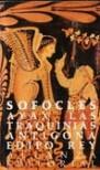 Ayax/Las Tranquinias/Antigona/Edipo - Sophocles