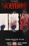 Three Months to Die, Book 2 - Pete Woods, Salvador Larroca, Paul Cornell, Jonathan Marks, Kris Anka, Elliot Kalan