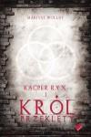 Kacper Ryx i król przeklęty - Mariusz Wollny
