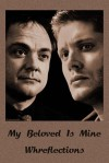My Beloved Is Mine - Whreflections