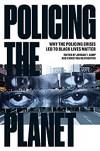 Policing the Planet - Jordan T. Camp, Christina Heatherton