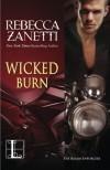 Wicked Burn - Rebecca Zanetti