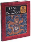Land of the Dragon: Chinese Myth (Myth and Mankind Series) - Duncan Baird Publishers