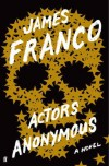 Actors Anonymous - James Franco