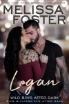 Wild Boys After Dark: Logan - Melissa Foster