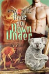 Roos Go Down Under - Rosa Steel