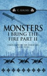 Monsters: I Bring the Fire Part II: (A Loki Story) (Volume 2) - C. Gockel