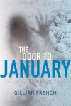 The Door to January - Gillian French