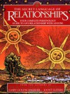 The Secret Language of Relationships: Your Complete Personology Guide to Any Relationship with Anyone - Gary Goldschneider, Joost Elffers