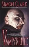 Vampyrrhic - Simon Clark