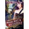 Moonlight & Mechanicals (Gaslight Chronicles, #4) - Cindy Spencer Pape