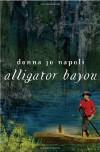Alligator Bayou - Donna Jo Napoli