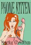 Phone Kitten (Enhanced) - Marika Christian