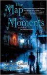 Map of Moments: A Novel of the Hidden Cities - Christopher Golden,  Tim Lebbon
