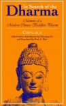 In Search of the Dharma: Memoirs of a Modern Chinese Buddhist Pilgrim - Chen-Hua, Chun-Fang (Ed.) Yu, Denis C. (Translator) Mair, Chun-fang Yu, Denis C. Mair
