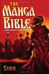 The Manga Bible: From Genesis to Revelation - Siku
