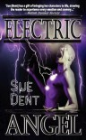 Electric Angel - Sue Dent