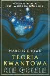 Teoria kwantowa nie gryzie - Marcus Chown