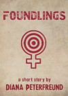 Foundlings - Diana Peterfreund