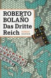 Das Dritte Reich - Roberto Bolaño, Christian Hansen