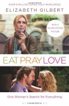 Eat Pray Love: One Woman's Search For Everything - Elizabeth Gilbert