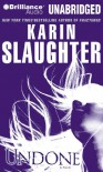 Undone (Grant County) - Karin Slaughter