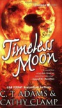 Timeless Moon - C.T. Adams, Cathy Clamp