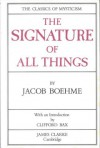The Signature of All Things - Jakob Bohme