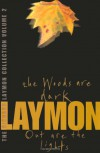 The Richard Laymon Collection, Volume 2: The Woods Are Dark / Out Are The Lights - Richard Laymon