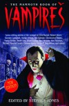 The Mammoth Book of Vampires - Harlan Ellison, Tanith Lee, Christopher Fowler, Michael Marshall Smith, Nancy Kilpatrick, Tina Rath, Stephen Jones, Hugh B. Cave, Dennis Etchison, Graham Masterson, F. Paul Wilson, Brian M. Stableford, Robert Bloch, Howard Waldrop, Ramsey Campbell, Peter Tremayne, Brian
