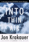 By Jon Krakauer: Into Thin Air: A Personal Account of the Mount Everest Disaster - -Villard Books-