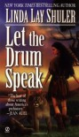 Let the Drum Speak - Linda Lay Shuler
