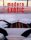 Modern Exotic - Elizabeth Wilhide, Joanna Copestick