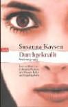 Durchgeknallt, Seelensprung. Ein Leben in zwei Welten - Susanna Kaysen