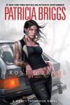 Frost Burned (Mercedes Thompson, #7) - Patricia Briggs