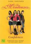 Confidences (Les Menteuses, #1) - Sara Shepard, Isabelle Troin