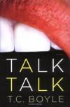 Talk Talk - T.C. Boyle