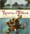 Return to the Willows - Jacqueline Kelly, Clint Young