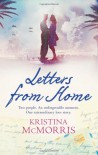 Letters from Home - Kristina McMorris