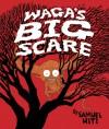 Waga's Big Scare (Carolrhoda Picture Books) - Samuel Hiti
