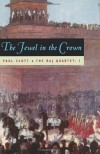 The Jewel in the Crown - Paul Scott