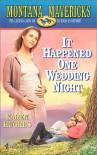 It Happened One Wedding Night - Karen Hughes