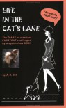 Life In The Cat's Lane - A.S. Cat