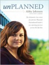 Unplanned - Abby Johnson, Cindy Lambert